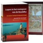Lopen in het voetspoor van de Boeddha door Maarten Olthof